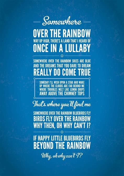 Quotes about Over the rainbow (42 quotes)